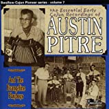 echange, troc Austin Pitre, Evangeline - Essential Early Cajun Recordings