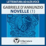 Novelle (scelte) | Gabriele D'Annunzio