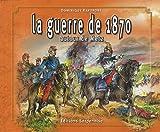 echange, troc Dominique Rapoport - La Guerre de 1870 Autour de Metz
