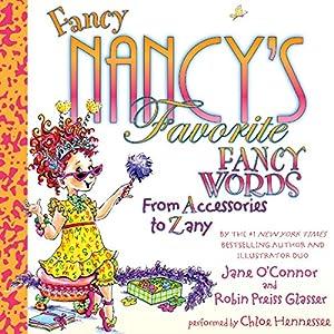 Fancy Nancy's Favorite Fancy Words Audiobook
