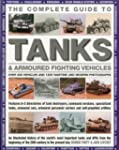 The Complete Guide To Tanks & Armored...