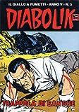 DIABOLIK (55): Trappola di sangue (Italian Edition)