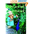How To Cook A Peacock: Le Viandier: Medieval Recipes From The French Court
