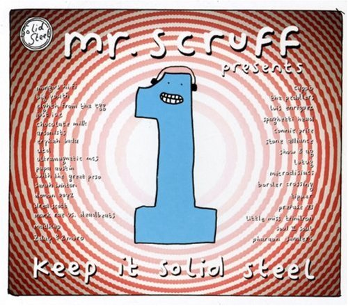 Mr. Scruff - Keep It Solid Steel - Zortam Music