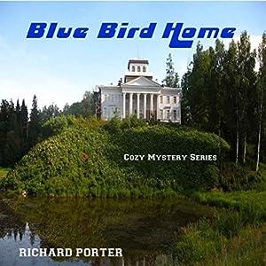 Blue Bird Home Audiobook