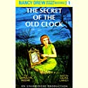 The Secret of the Old Clock: Nancy Drew Mystery Stories 1 (       UNABRIDGED) by Carolyn Keene Narrated by Laura Linney