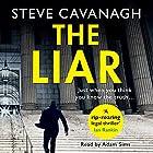 The Liar Hörbuch von Steve Cavanagh Gesprochen von: Adam Sims
