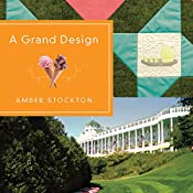 A Grand Design | Amber Stockton