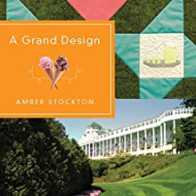 A Grand Design (       UNABRIDGED) by Amber Stockton Narrated by Kristin Kalbli