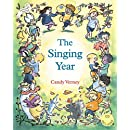 The Singing Year [With CD] (Festivals (Hawthorn Press))