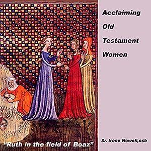 Acclaiming Old Testament Women Speech