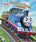 Thomas Saves Easter! (Thomas & Friends) (Glitter Board Book)