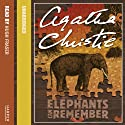 Elephants Can Remember (       UNABRIDGED) by Agatha Christie Narrated by Hugh Fraser