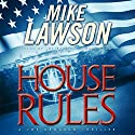House Rules: A Joe DeMarco Thriller Audiobook by Mike Lawson Narrated by Joe Barrett