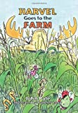 img - for Harvel Goes to the Farm book / textbook / text book