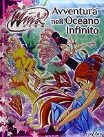 Avventura nell'oceano infinito. Winx club