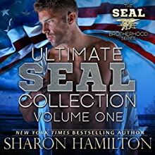 Ultimate SEAL Collection: SEAL Brotherhood Boxed Set Audiobook by Sharon Hamilton Narrated by J.D. Hart