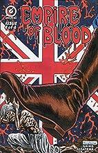 Empire Of Blood #4 by Arjun Raj Gaind