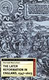 img - for The Later Reformation in England, 1547-1603, Second Edition (British History in Perspective (Paperback St. Martins)) book / textbook / text book