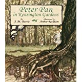 Peter Pan in Kensington Gardensby J. M. Barrie
