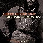 A Hero of Our Time | Mikhail Lermontov