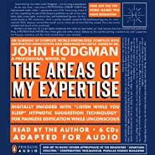 The Areas of My Expertise (       ABRIDGED) by John Hodgman Narrated by John Hodgman