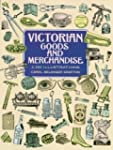 Victorian Goods and Merchandise: 2,3...
