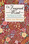 The Fragrant Mind: Aromatherapy for P...
