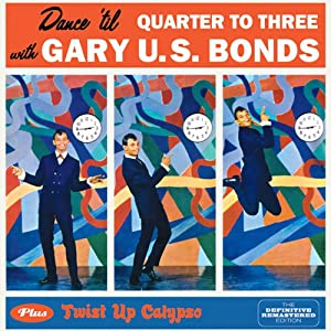 Dance Til Quarter to Three / Twist Up Calypso