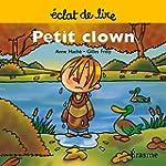 Petit clown: une histoire pour lecteu...