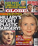 img - for Hillary Clinton, Kate Middleton, John Walsh, Phyllis Diller, James Gandolfini Funeral, James Woods - July 15, 2013 Globe Magazine book / textbook / text book