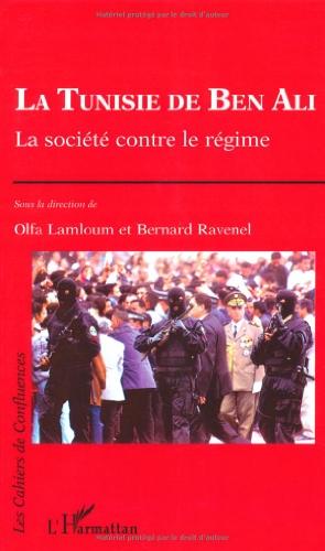 La Tunisie de Ben Ali. : La société contre le régime