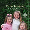 I'll See You Again Audiobook by Jackie Hance, Janice Kaplan Narrated by Jackie Hance