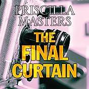 The Final Curtain | Priscilla Masters