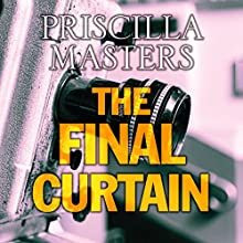 The Final Curtain (       UNABRIDGED) by Priscilla Masters Narrated by Julia Franklin
