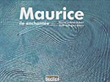 Maurice : Ile enchant�