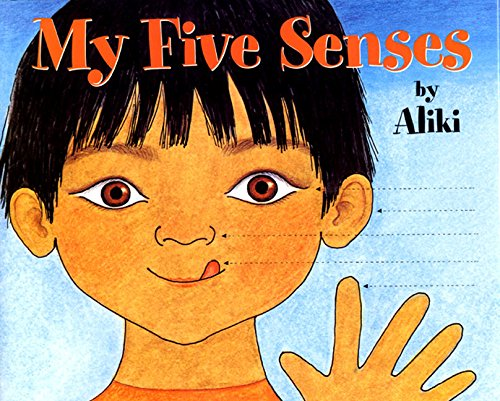 My Five Senses (Let's-Read-and-Find-Out Science Stage 1)