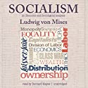 Socialism: An Economic and Sociological Analysis Hörbuch von Ludwig von Mises Gesprochen von: Bernard Mayes