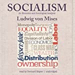 Socialism: An Economic and Sociological Analysis | Ludwig von Mises