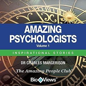 Amazing Psychologists, Volume 1 Audiobook