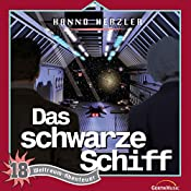 Das schwarze Schiff (Weltraum-Abenteuer 18) | Hanno Herzler