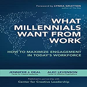 What Millennials Want from Work Hörbuch
