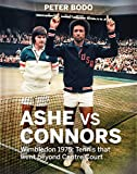 Ashe vs Connors: Wimbledon 1975: Tennis that went beyond centre court