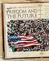 Freedom and the Future (Hispanic American History)