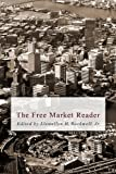 img - for The Free Market Reader (LvMI) book / textbook / text book