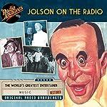 Jolson on the Radio |  NBC Radio