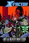 X-Factor - Volume 2: Life and Death M...