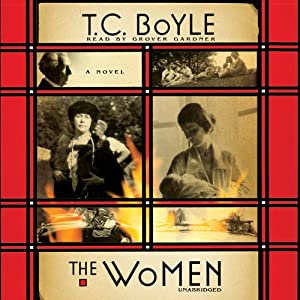 The Women: A Novel | [T. C. Boyle]