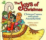 The Joys of Christmas: Christmas Customs and Legends around the World