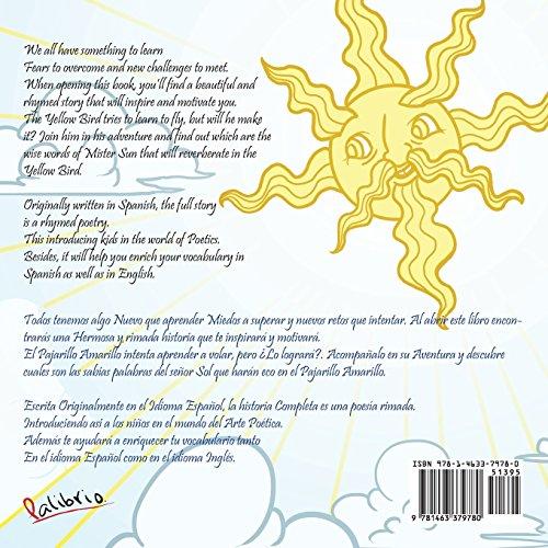 The Yellow Bird / El Pajarillo Amarillo